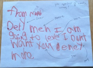 My first and only 'mean note' that my son gave me. He wrote it when he was age 6. I immediately pointed out his misspellings and handed the note back to him. We then had a 'stare down' contest until he decided he had enough for the day. We still laugh about this moment. (Image: Angelia Levy)