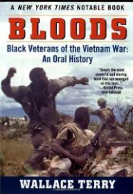 Bloods: An Oral History of Black Vietnam Veterans